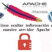 Ocultar informacion de nuestro servidor Apache