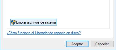 Limpiar archivos de sistema - Liberado de espacio en disco Windows 10