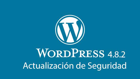 WordPress 4.8.2 - Actualización de Seguridad
