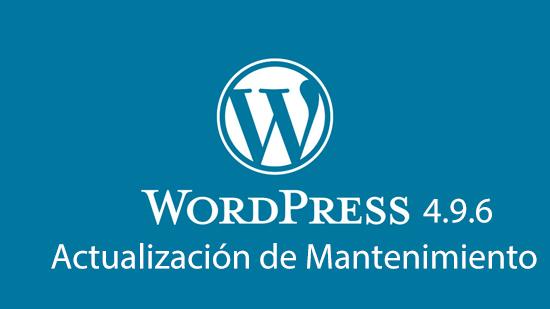WordPress 4.9.6 actualización de mantenimiento